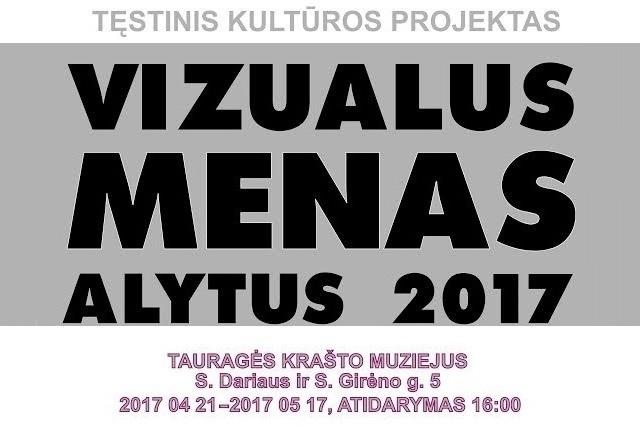Tauragės krašto muziejuje atidaroma Alytaus dailininkų ir fotomenininkų retrospektyvinė paroda