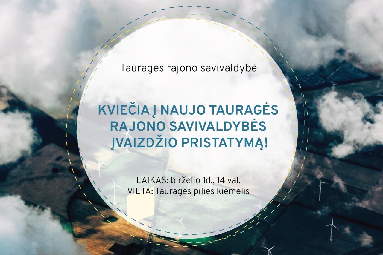 Naujo Tauragės prekinio ženklo pristatymas