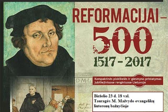 Reformacijos 500 metų jubiliejui – įspūdingas koncertas