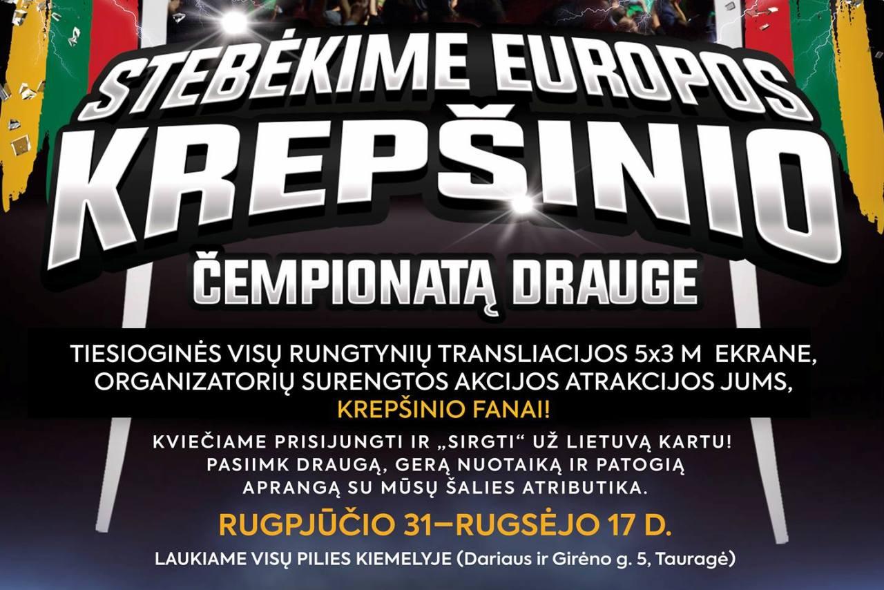 Kviečia Europos krepšinio čempionatą žiūrėti Tauragės pilies kiemelyje